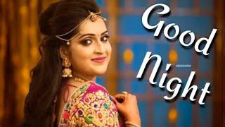 #GoodNight #Whatsapp #Status #Video || #Gud Night status song || #Romantic Good Night Status Song ||