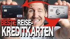 Die BESTEN Kreditkarten für REISEN 2019! | AMEX Platinum & Santander 1plus Visa
