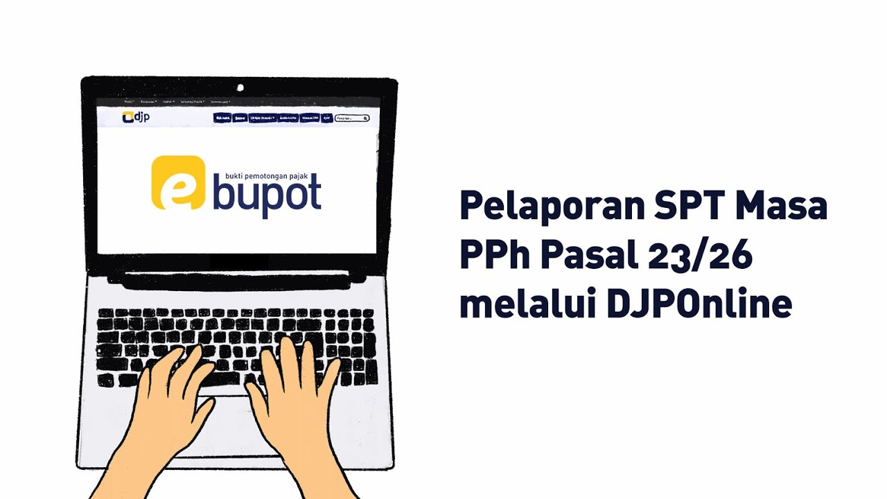 Pelaporan Spt Masa Pph Pasal 23 26 Online Youtube