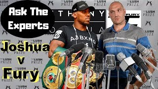 Anthony Joshua Vs Tyson Fury : Ask The Experts : Who Wins ?