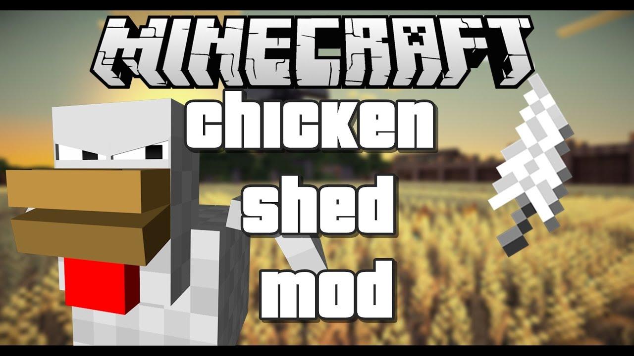 мод на chickenshed для майнкрафт 1.8 #8
