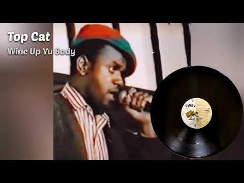 Top Cat - Wine Up Yu Body + Version