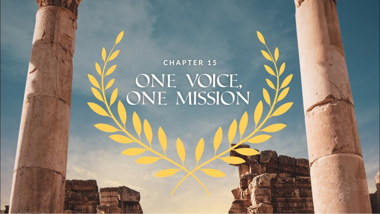 Romans Ch. 15 | One Voice, One Mission
