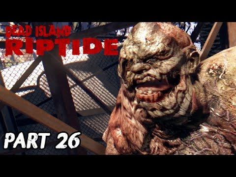 Dead Island Riptide Definitive Edition Walkthrough
