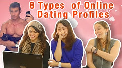 Women React to 8 Types of Online Dating Profiles of Men