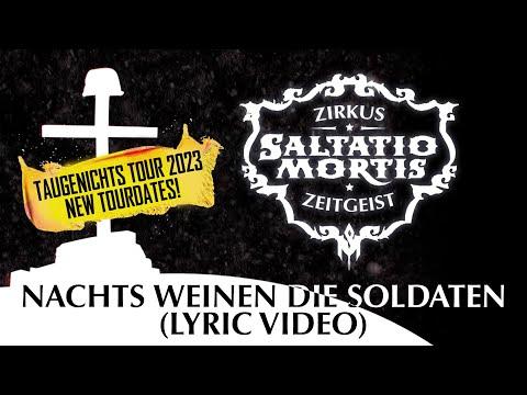 Saltatio Mortis - Nachts weinen die Soldaten (Lyric Video)