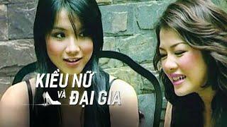 Kiều Nữ Và Đại Gia - Tập 1 | Giải Trí TV Phim Việt Nam 2020
