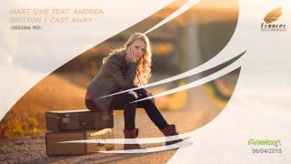 Mart Sine - Feat. Andrea Britton - Cast Away (Original Mix) [Trancer Recordings]