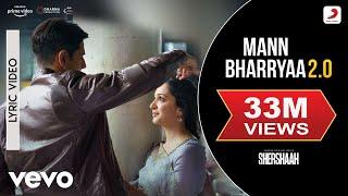 Mann Bharryaa 2.0 - Official Lyric Video | Shershaah | Sidharth – Kiara | B Praak | Jaani