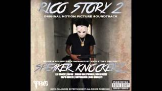 Speaker Knockerz - Rico Story 2 (Soundtrack) Full Original Motion Picture Soundtrack