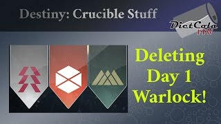 Destiny: Ultime Crucible Challenge, Deleting my Day 1 Warlock!