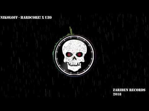 NIKOLOFF  - HARDCORE! x UZO (Official Audio)