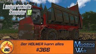 LS17 - Hof Bergmann Reloaded #366   Der HOLMER kann alles   Let's Play [HD]