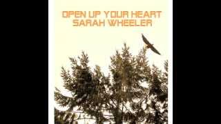 Sarah Wheeler Open Up Your Heart acoustic