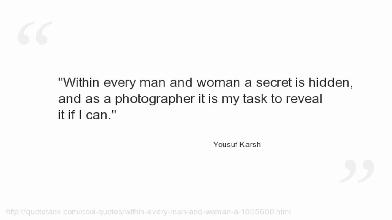 Quotes Within Quotes Yousuf Karsh Quotes  Youtube