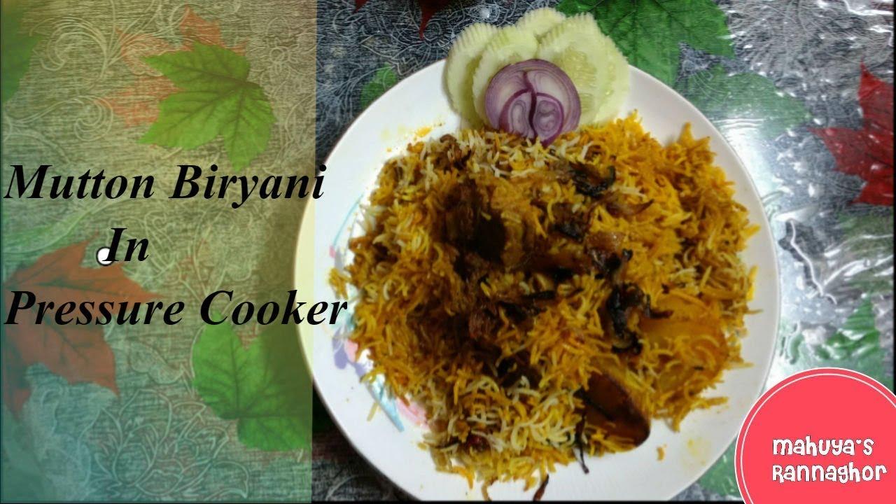 Pressure Cooker Mutton Biryani Kolkata Style Mutton Biryani Easy