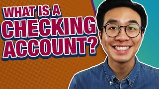What is a Checking Account? (Explained!)