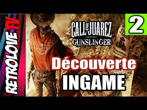 Call Of Juarez [PC] INGAME 2 / Mission 3&4.  Cheri, t'as encore collé du cerveau contre les murs !