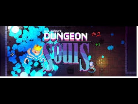 esquire! /DUNGEON SOULS#2