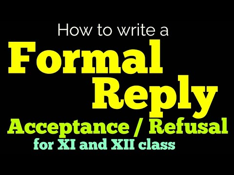 Formal reply to invitation for 12th class II Formal acceptance and
