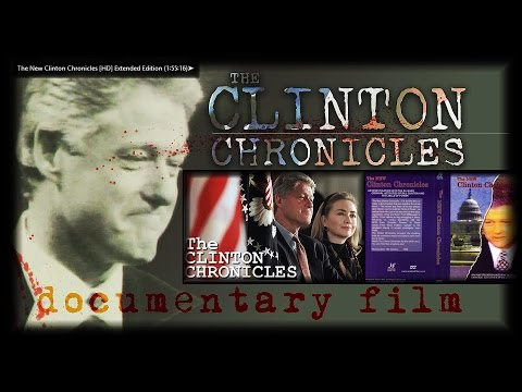The New Clinton Chronicles [HD] Extended Edition (1∶55∶16)➤