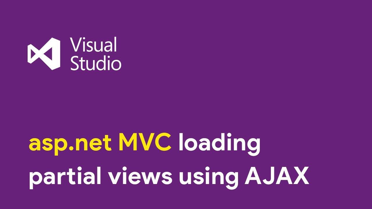 ASP Net MVC - Loading Partial views using AJAX/jQuery