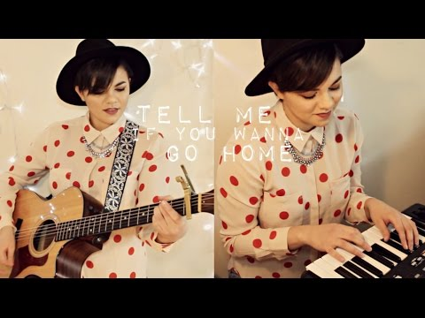Tell Me If You Wanna Go Home - Begin Again/Keira Knightley Cover