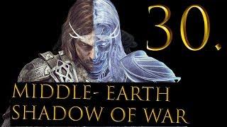 Middle-Earth Shadow of War - Gameplay Walkthrough - part 30 - The Shadow Wars