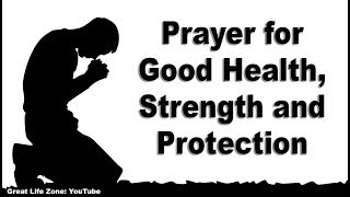 Prayer for Good Health Strength and Protection