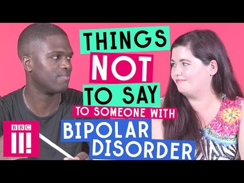Things Not To Say To Someone With Bipolar Disorder