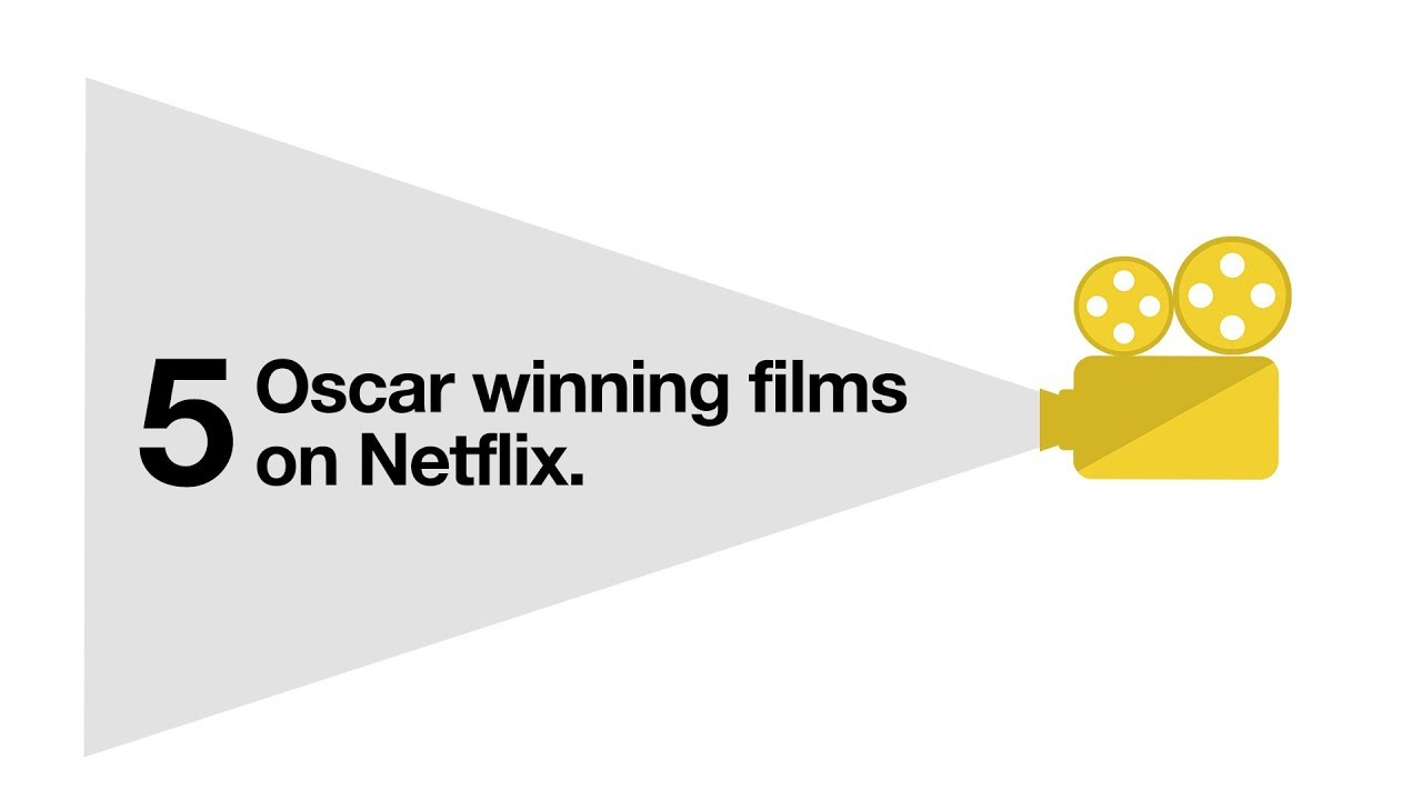 5 Oscar winning films on Netflix | Go Binge [2018] | Three