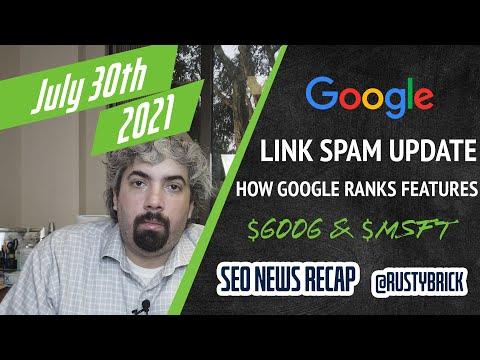 Google Link Spam Update, How Google Ranks Features & Alphabet / Microsoft Revenues - YouTube