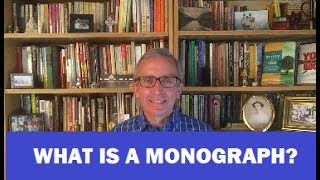 What is a Monograph?