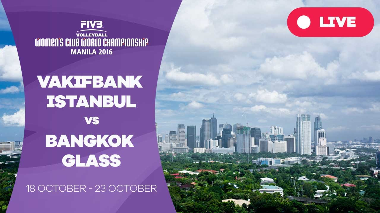 VakifBank Istanbul v Bangkok Glass – Women's Club World Championship