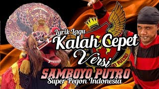 Lyrik Lagu KALAH CEPET Versi Pegon SAMBOYO PUTRO Mp3 Jaranan