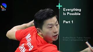 Ma Long vs Xu Xin - Everything Possible Part 1