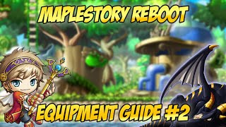 Maplestory Reboot: Equipment Guide #2