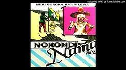 Nokondi Nama - MERI GOROKA