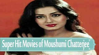 Box Office Success Movies Of Moushumi Chatterjee.