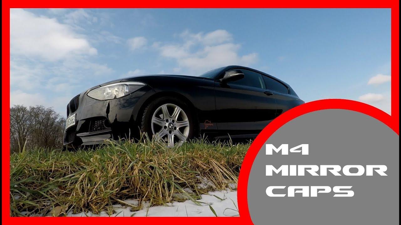 Bmw F21 Vlog Part Four M4 Mirror Caps Spiegelkappen F20