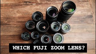 Which Fuji Zoom Lens Should You Buy First? COMPLETE BUYING GUIDE