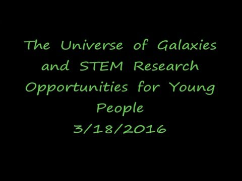 The Universe of Galaxies and STEM Research