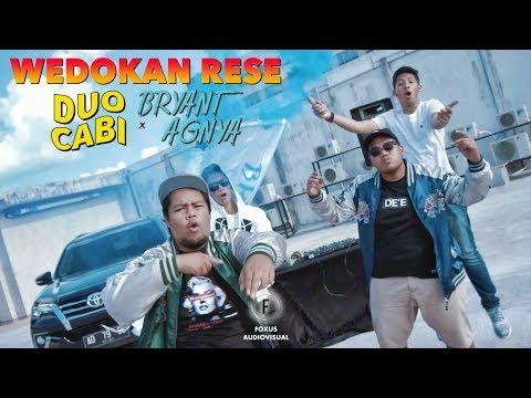 DUO CABI FT. BRYANT & AGNYA - WEDOKAN RESE  (OFFICIAL MUSIC VIDEO)