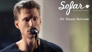 Of Good Nature - Good Life | Sofar Charlotte, NC