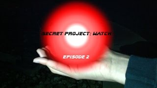 Secret Project: Watch - Episode 2