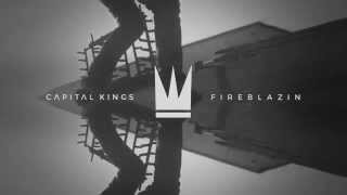 Baixar - Capital Kings Fireblazin Feat Chris Tomlin Official Audio Video Grátis