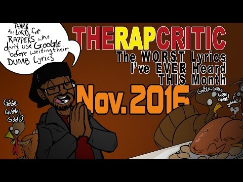 Worst Lyrics of November 2016 (Big...