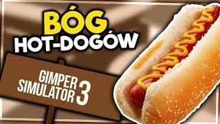 BÓG HOTDOGÓW! - GIMPER SIMULATOR 3 #3