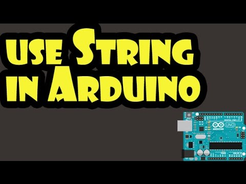 How To Use String In Arduino