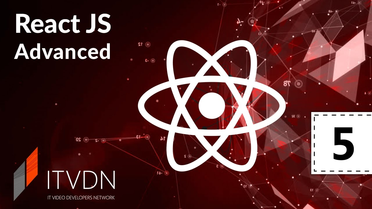 React Advanced. Урок 5. Redux – final part